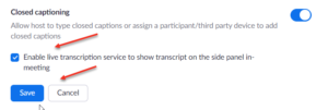 Enable live transcription service to show transcript on the side panel in-meeting check box and save button highlighted